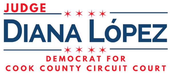 Judge Diana López for Cook County Circuit Court